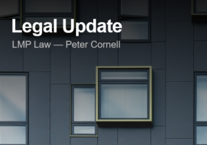 Legal Update with Peter Cornell from LMP Law